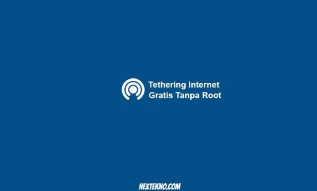 tethering inet gratis tanpa root