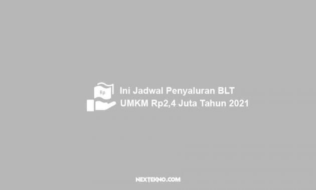 jadwal penyaluran blt umkm tahun 2021