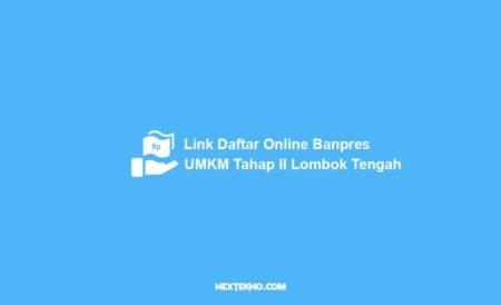 Link Daftar Online Banpres UMKM Tahap II Lombok Tengah