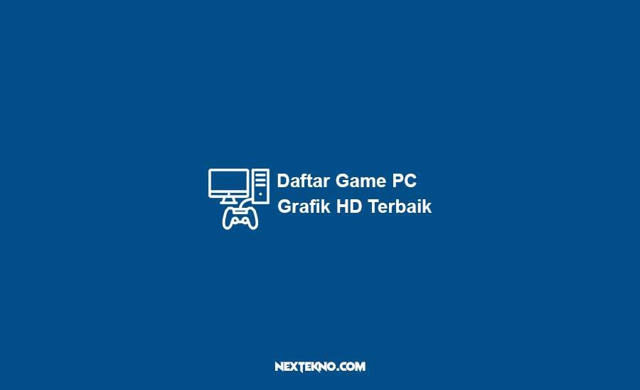 daftar game pc dengan grafik HD terbaik