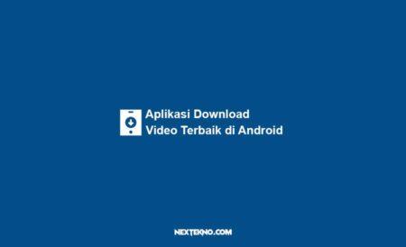 Aplikasi Download Video Terbaik di Android